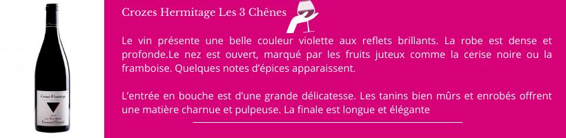 Crozes Hermitage Les 3 Chênes Domaine Darnaud
