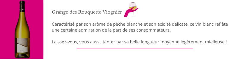 Grange des Rouquette Viognier Domaine Thierry Boudinaud